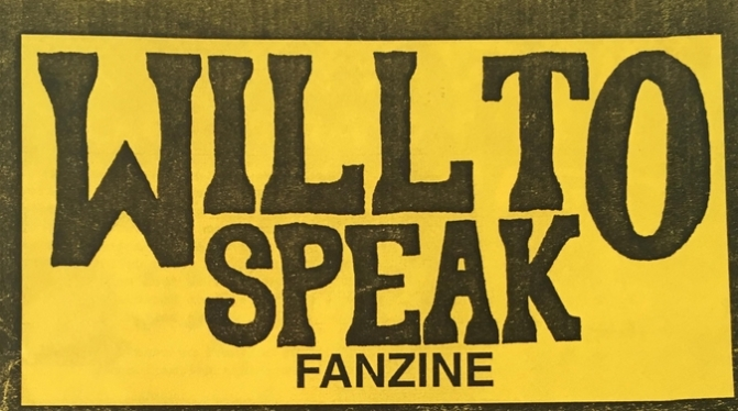 Will to Speak Fanzine Issue 5