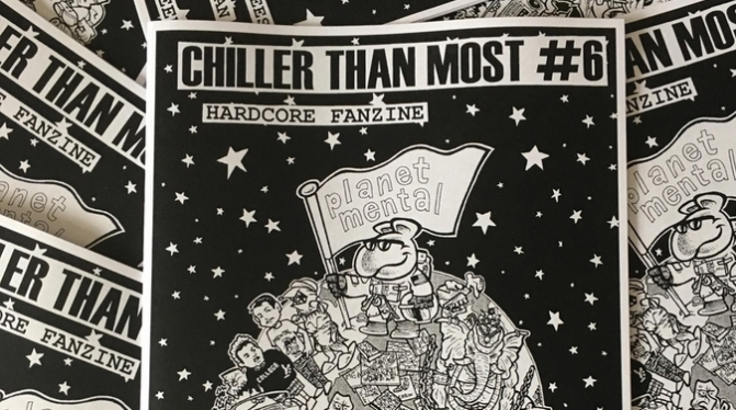Chiller Than Most #6 out now!