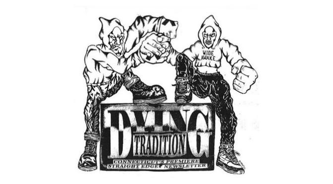 Dying Tradition fanzine / Connecticut Hardcore