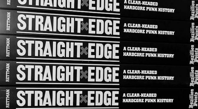 Straight Edge: A Clear-Headed Hardcore Punk History
